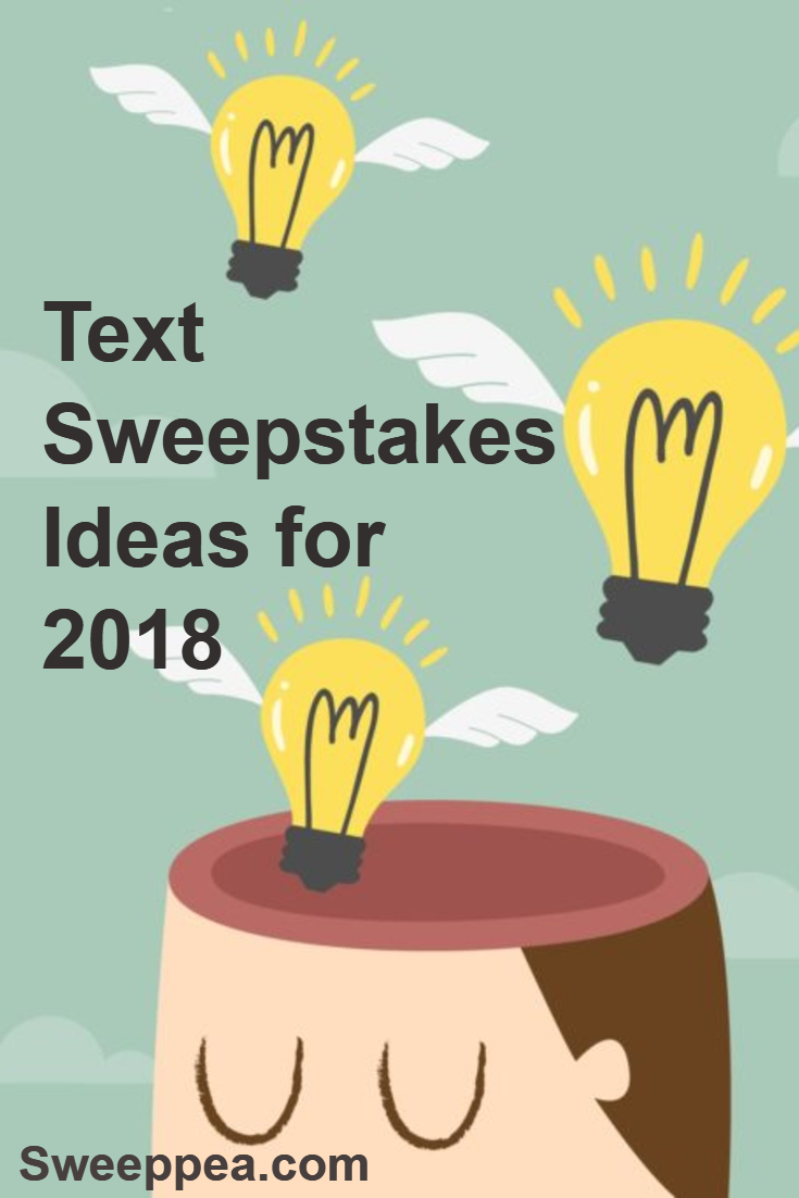 Text Sweepstakes Ideas for 2018