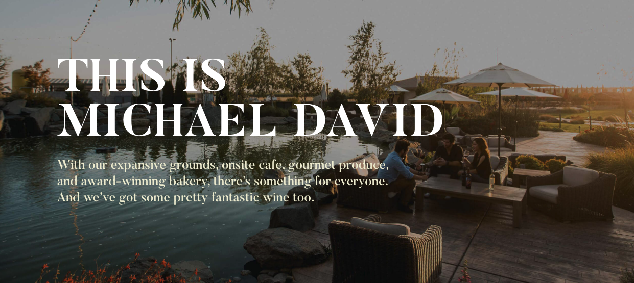 MICHAEL DAVID WINERY