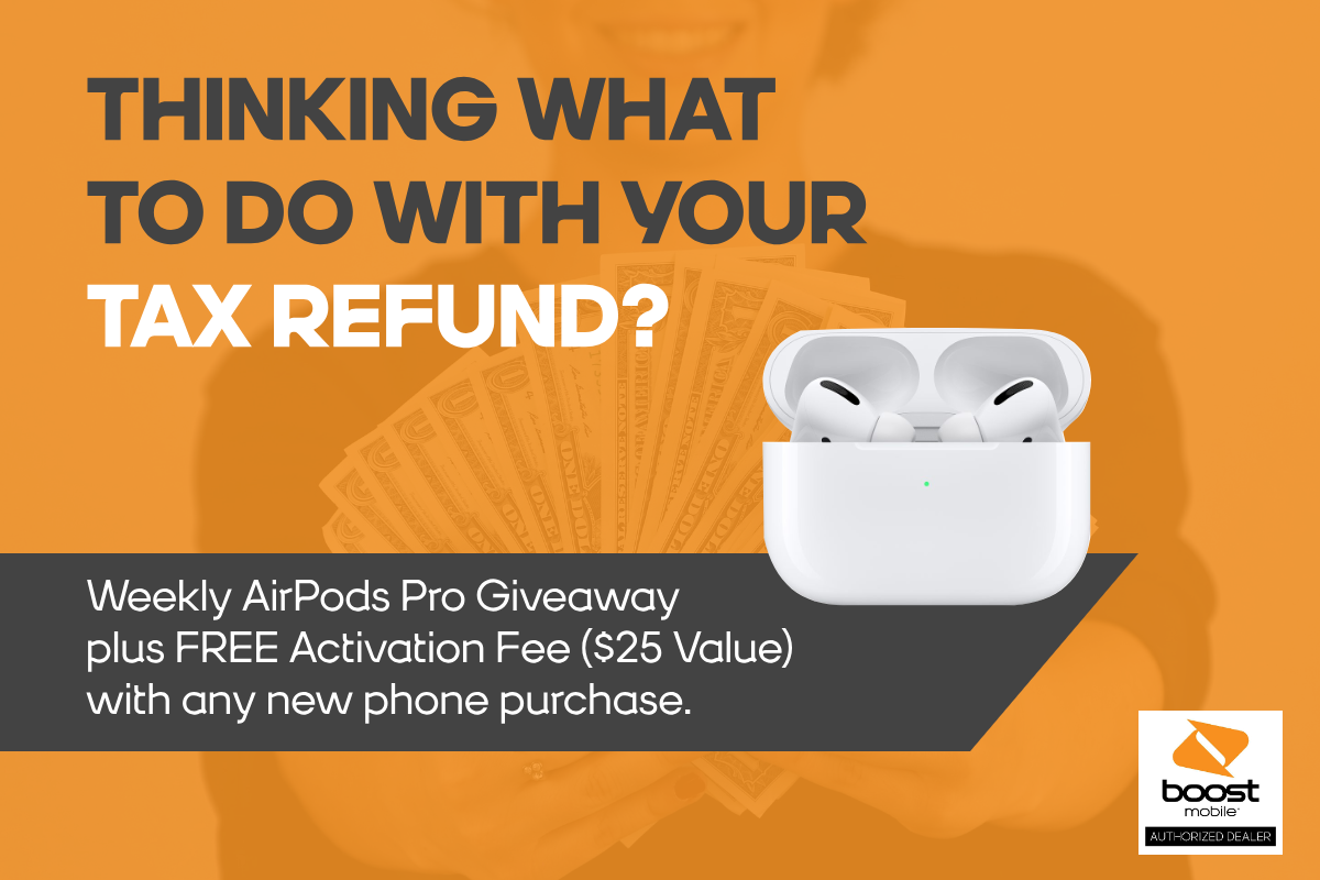 Boost Mobile's Stretch Your Tax Dollars AirPods Pro Giveaway Header