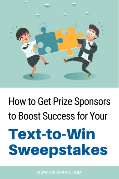 How to Get Prize Sponsors & Partners to Boost Success for Your Text to Win Sweepstakes