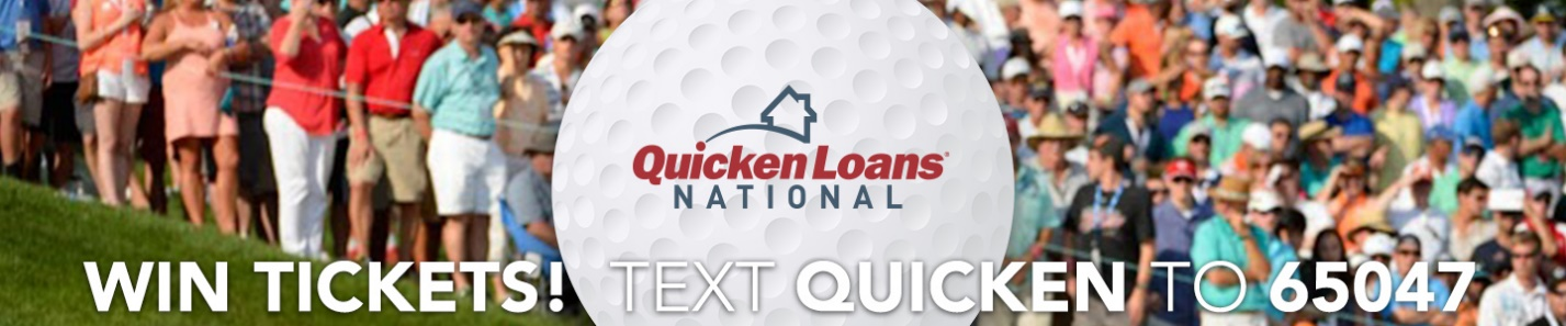 Text to Win Sweepstakes Promotes Quicken Loans Tournament Event